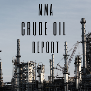 MMA Crude Oil Report