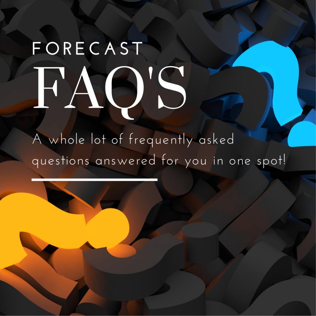 Forecast FAQ